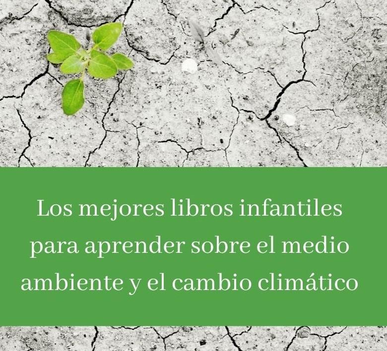 mejores cuentos cambio climatico
